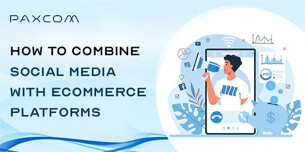 social media with eCommerce platforms
